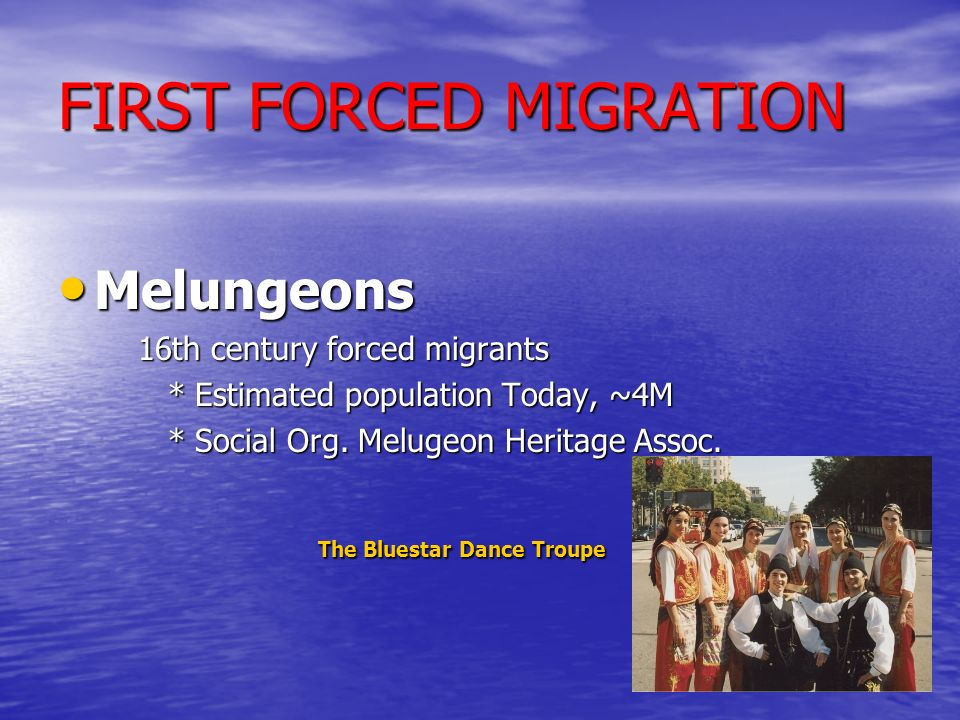 FIRST FORCED MIGRATION