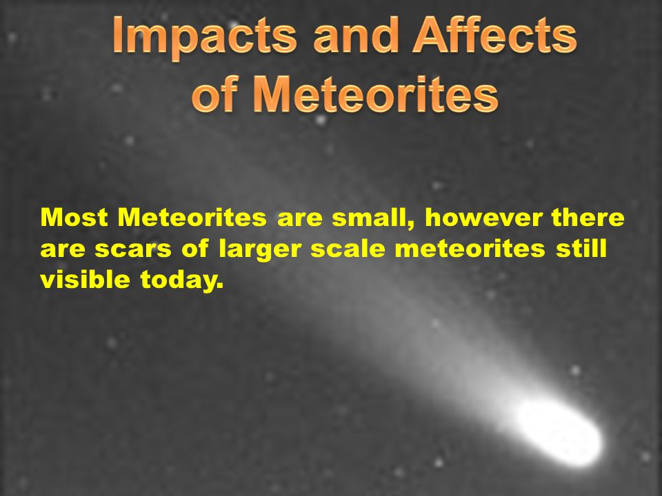 Impacts and Affects of Meteorites
