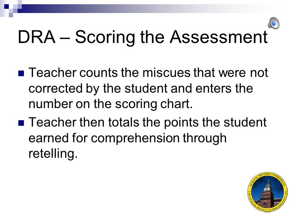 DRA – Scoring the Assessment