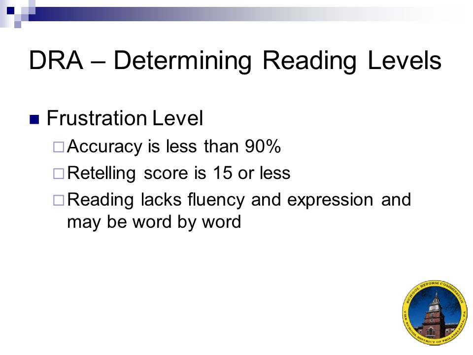 DRA – Determining Reading Levels