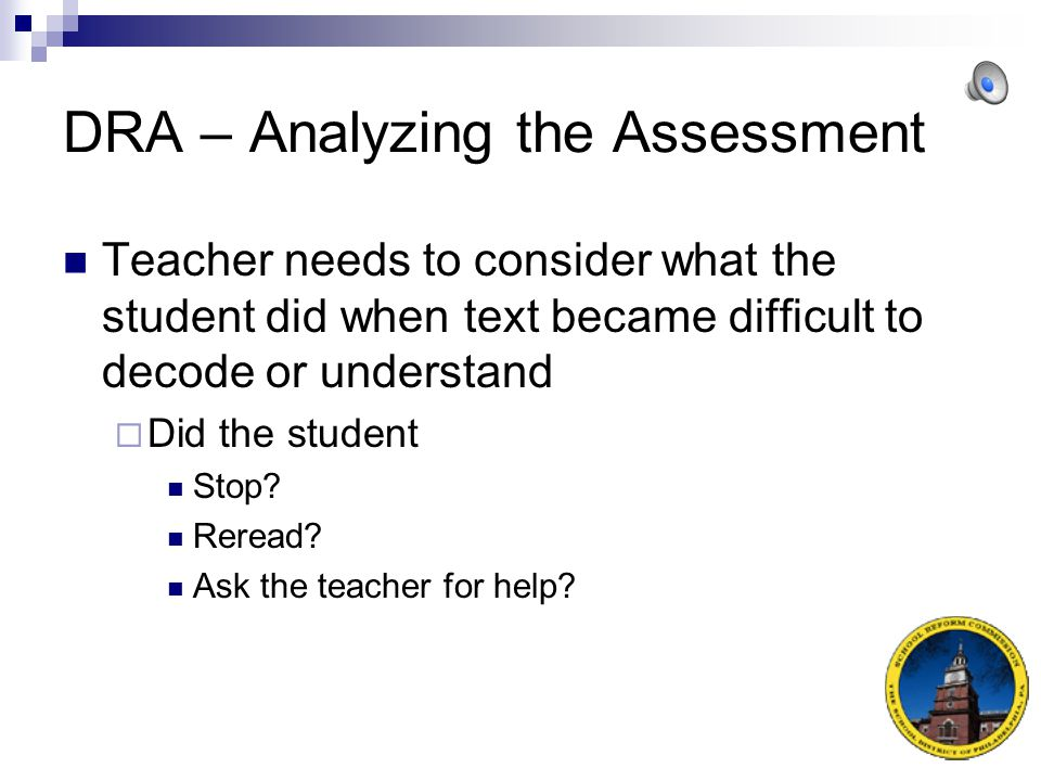 DRA – Analyzing the Assessment