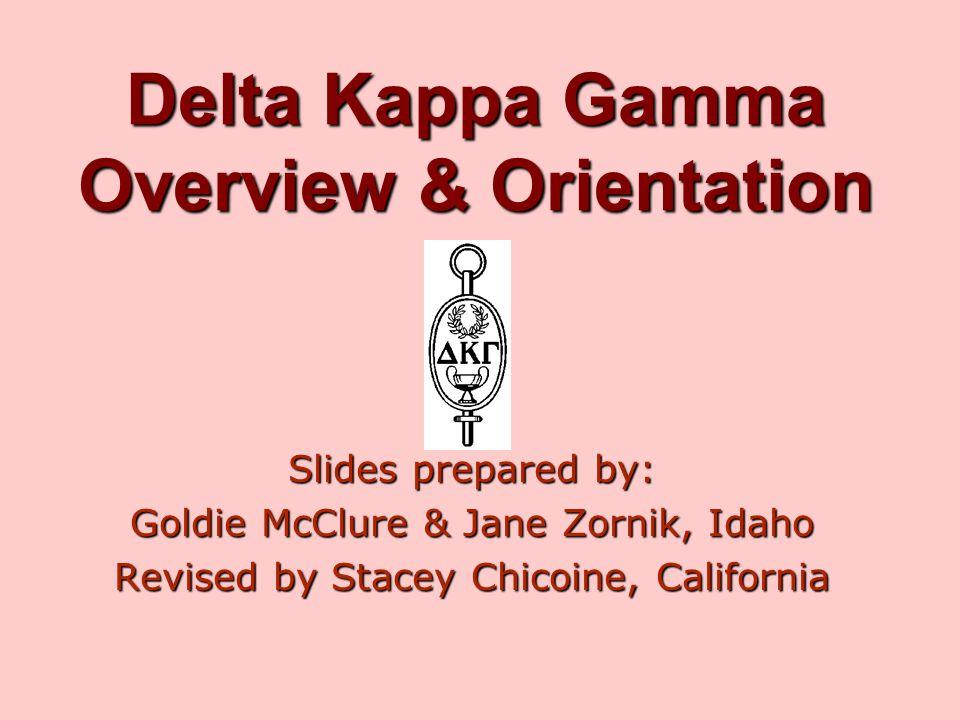Delta Kappa Gamma Overview & Orientation