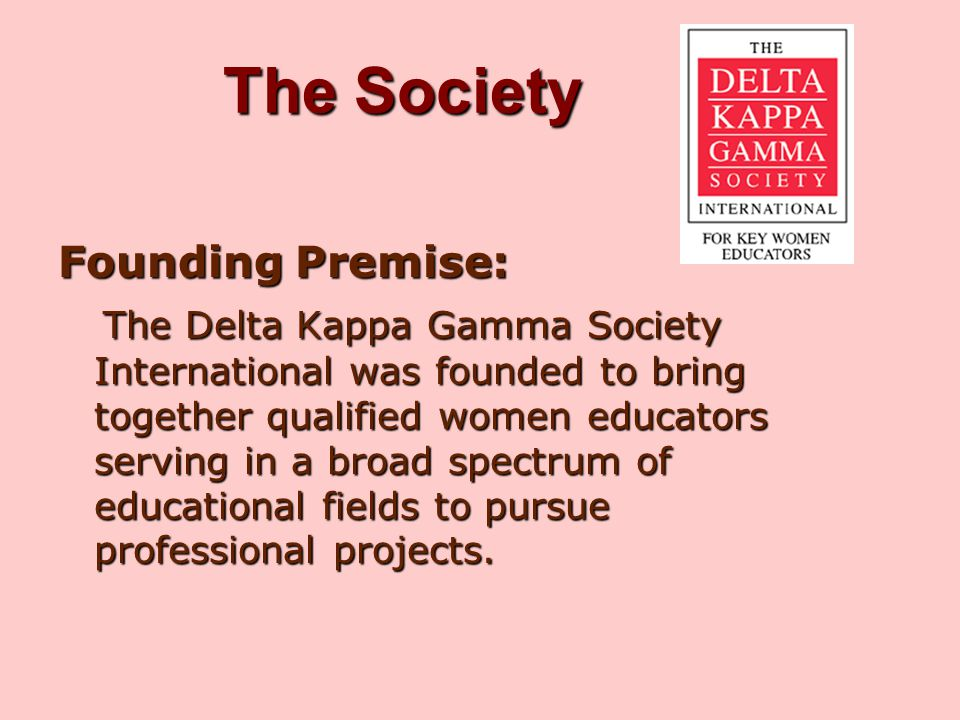 The Society Founding Premise: