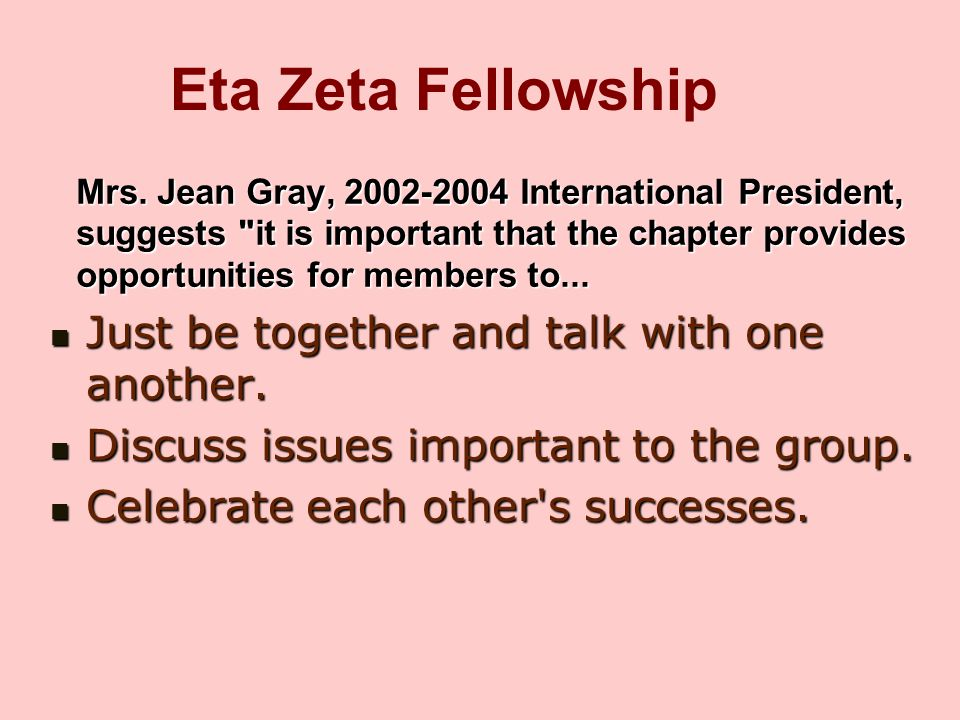 Eta Zeta Fellowship Just be together and talk with one another.