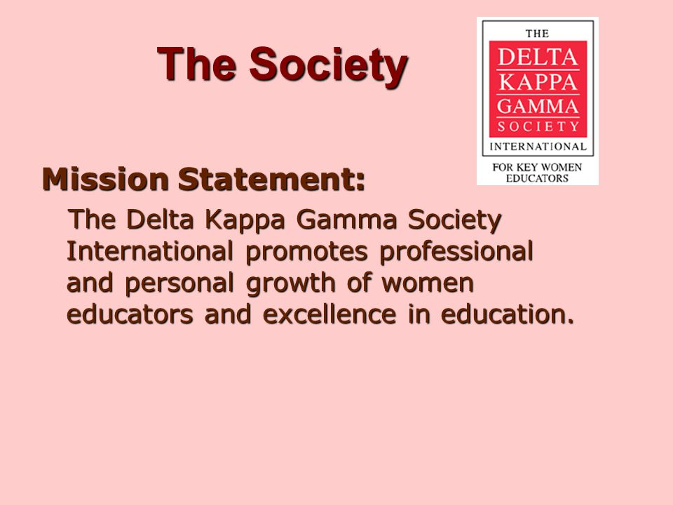 The Society Mission Statement: