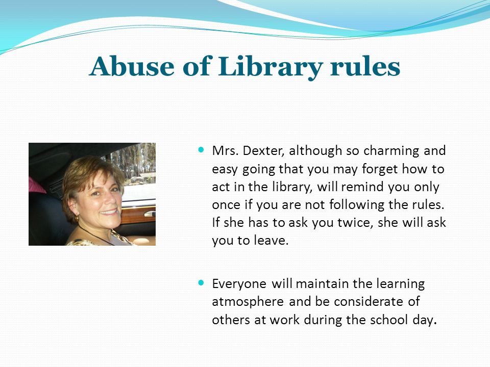 Abuse of Library rules