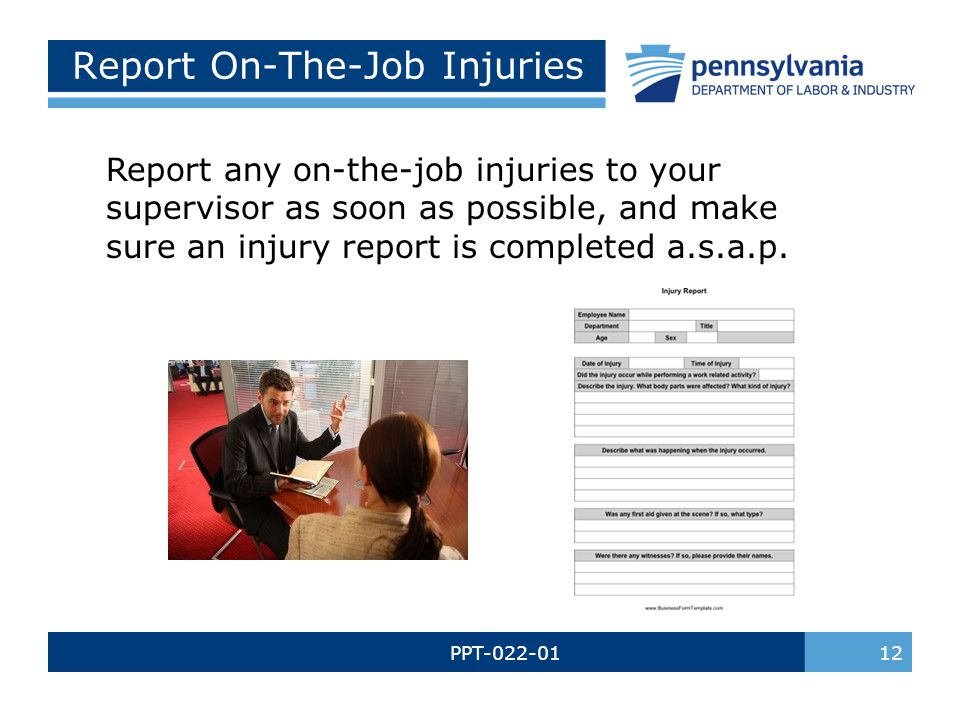 Report On-The-Job Injuries