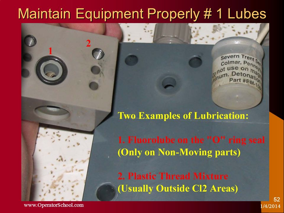 Maintain Equipment Properly # 1 Lubes