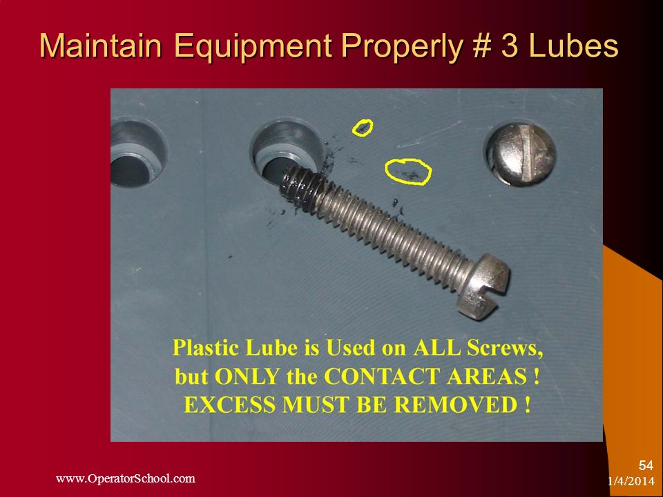 Maintain Equipment Properly # 3 Lubes