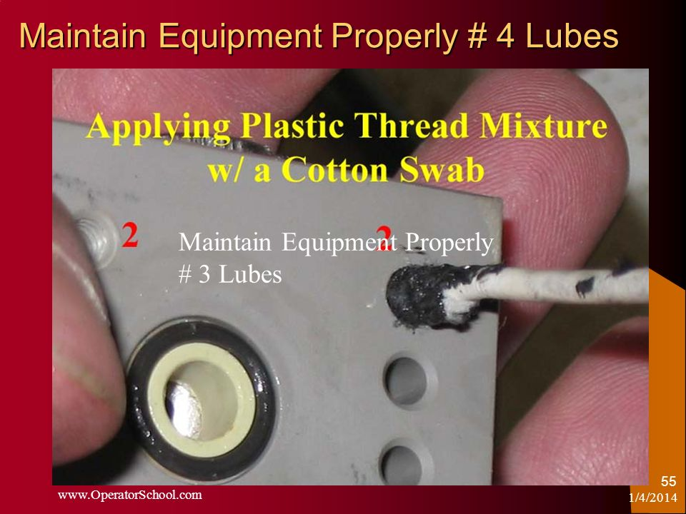 Maintain Equipment Properly # 4 Lubes