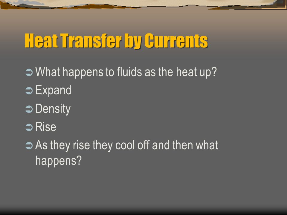 Heat Transfer by Currents