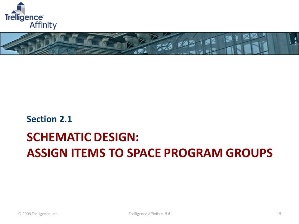 Schematic Design: Assign Items to Space Program Groups