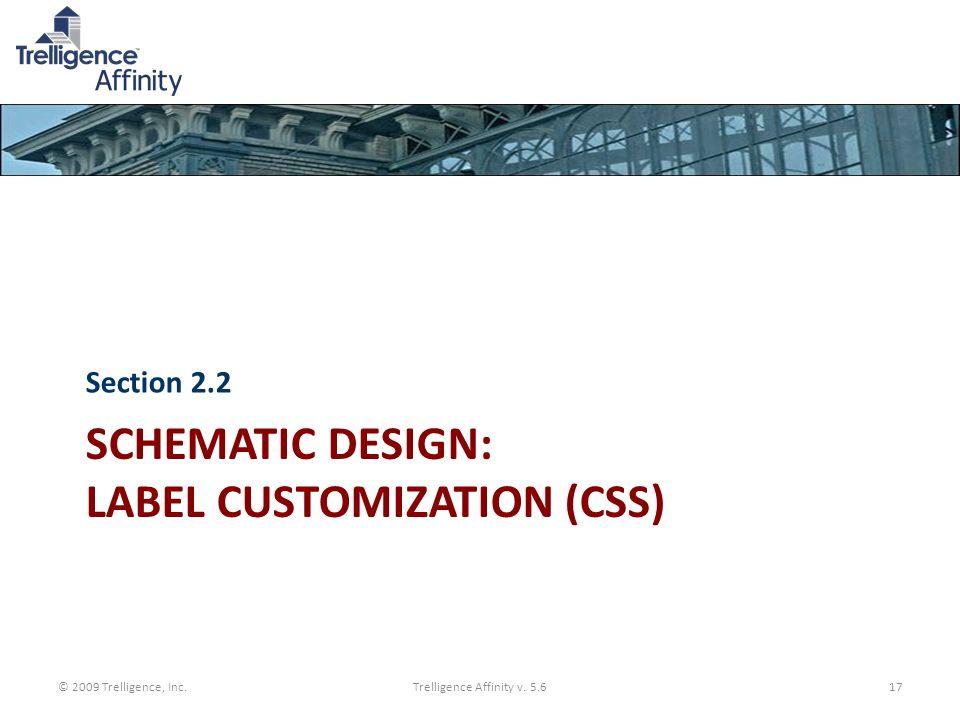 Schematic Design: Label customization (CSS)