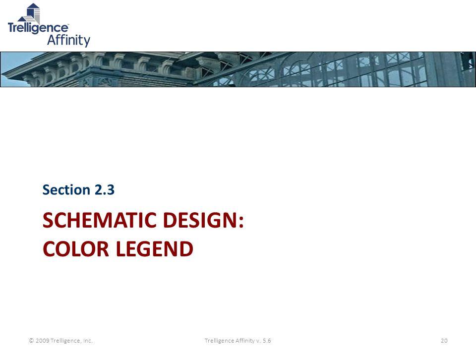 Schematic Design: Color Legend