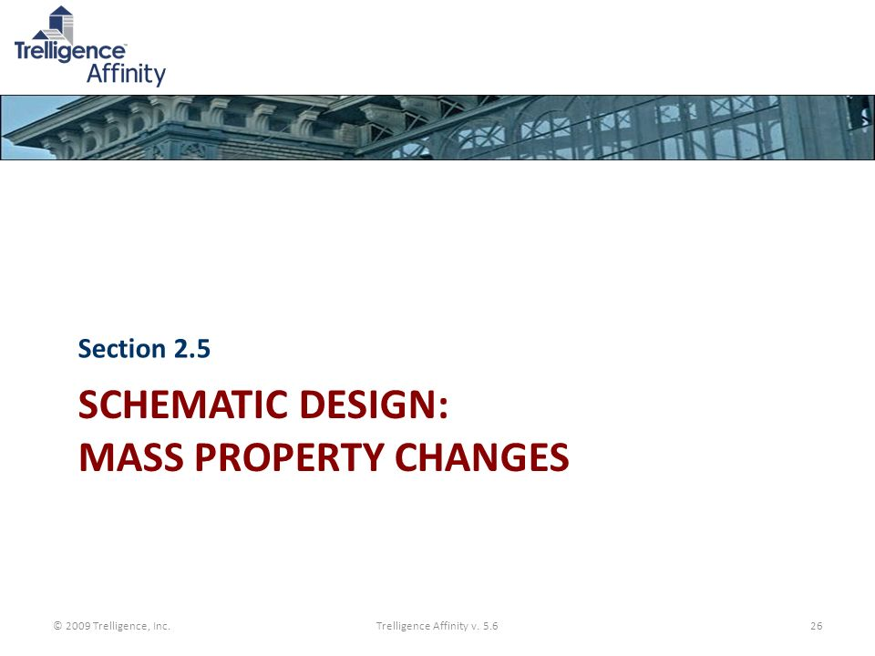 Schematic Design: Mass Property Changes