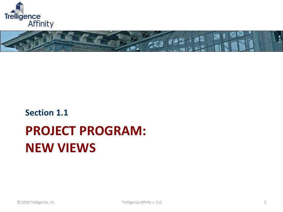Project Program: New Views