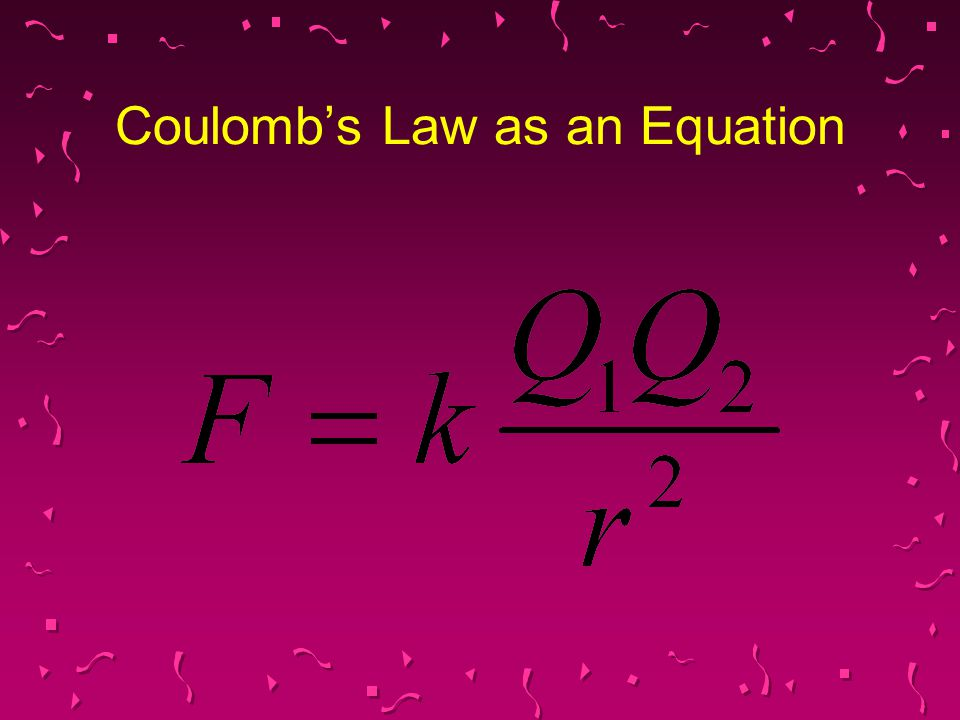 Coulomb's Law as an Equation