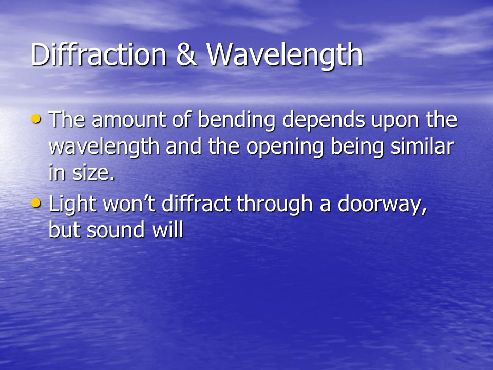Diffraction & Wavelength