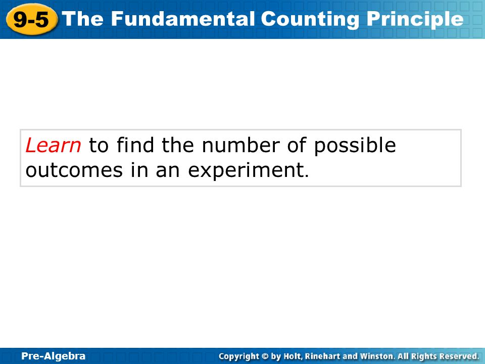 Learn to find the number of possible outcomes in an experiment.