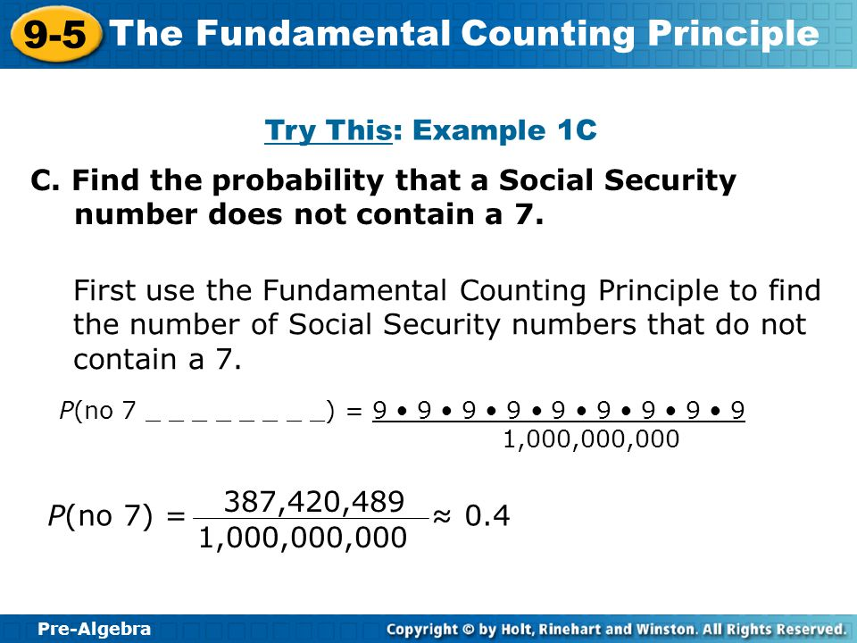 Try This: Example 1C C. Find the probability that a Social Security number does not contain a 7.