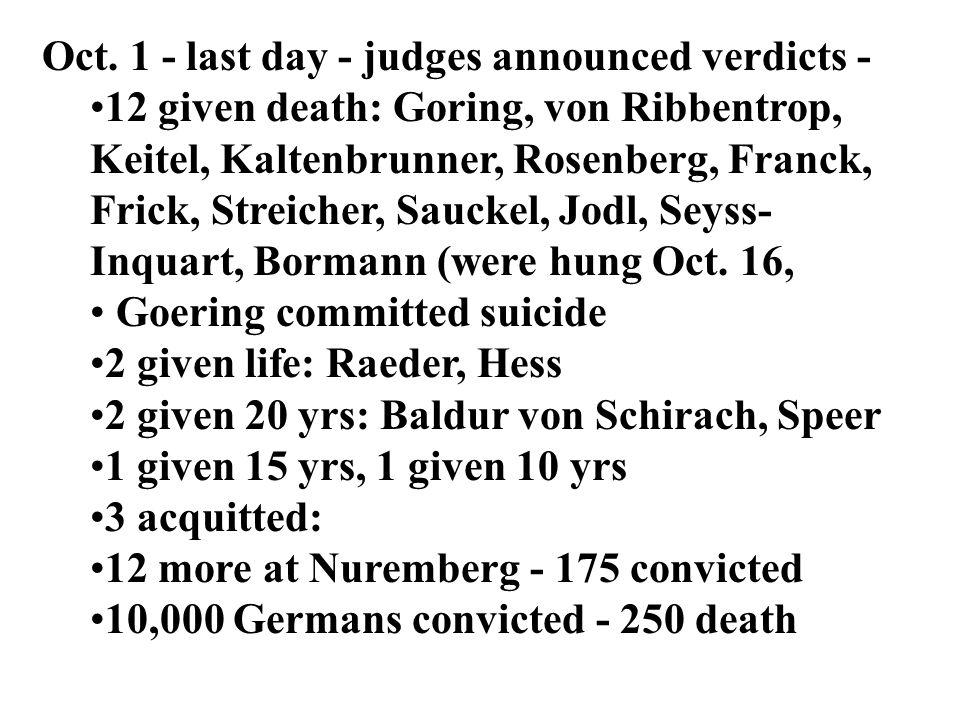 Oct. 1 - last day - judges announced verdicts -