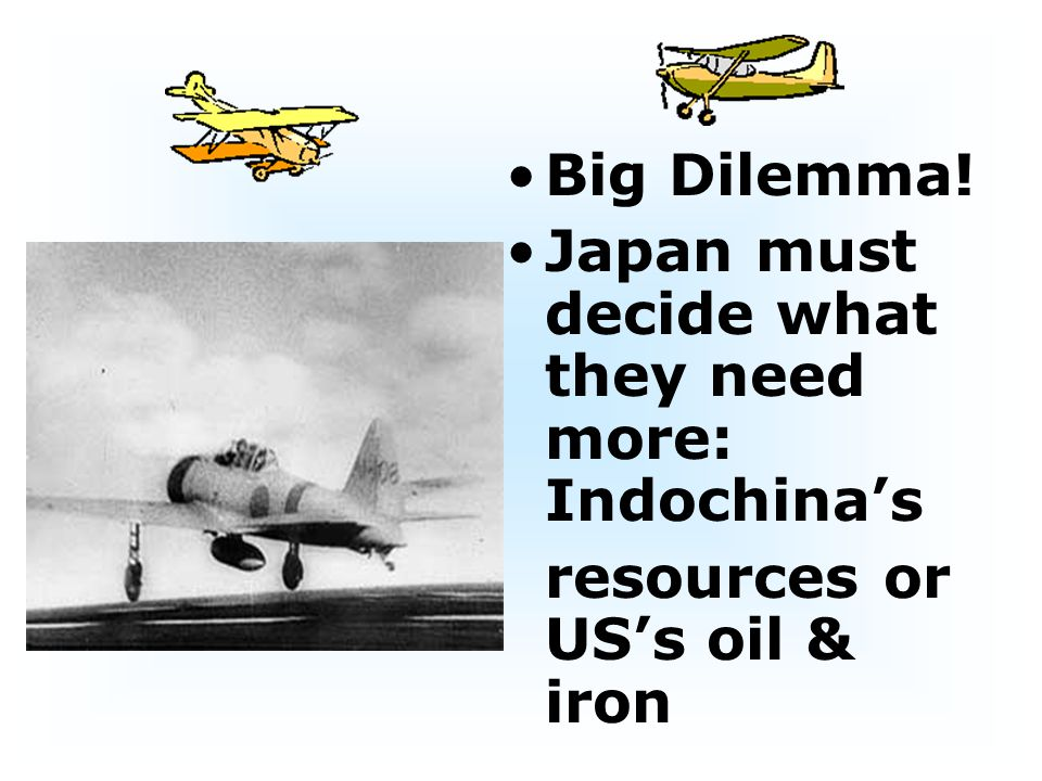 Big Dilemma! Japan must decide what they need more: Indochina's resources or US's oil & iron