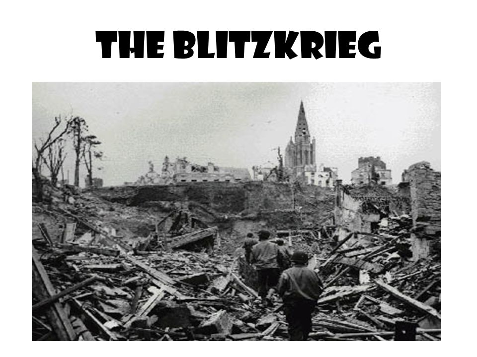 THE BLITZKRIEG