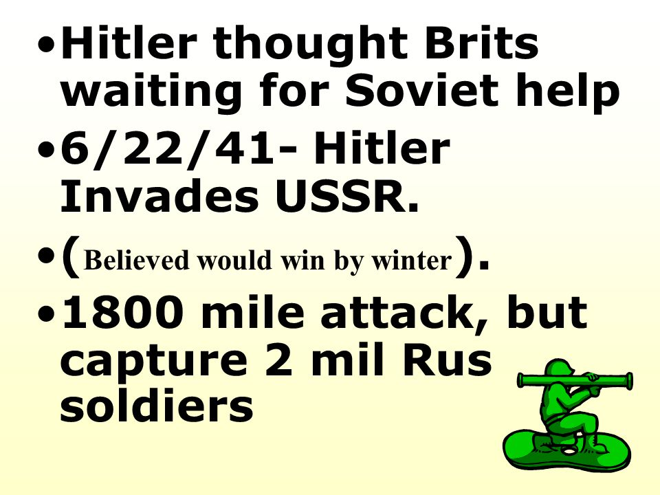 Hitler thought Brits waiting for Soviet help