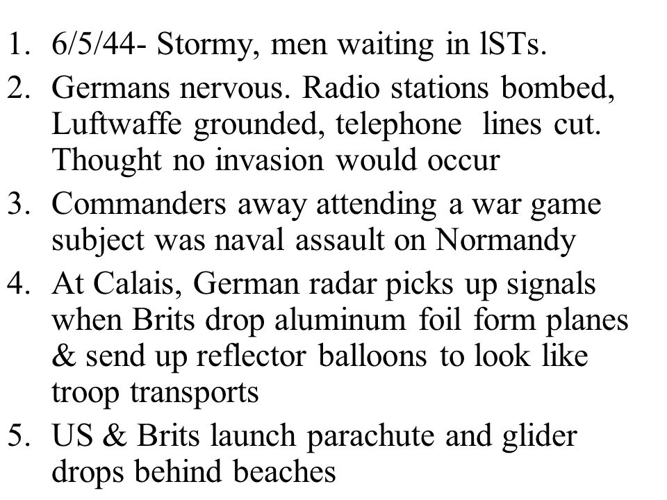 6/5/44- Stormy, men waiting in lSTs.