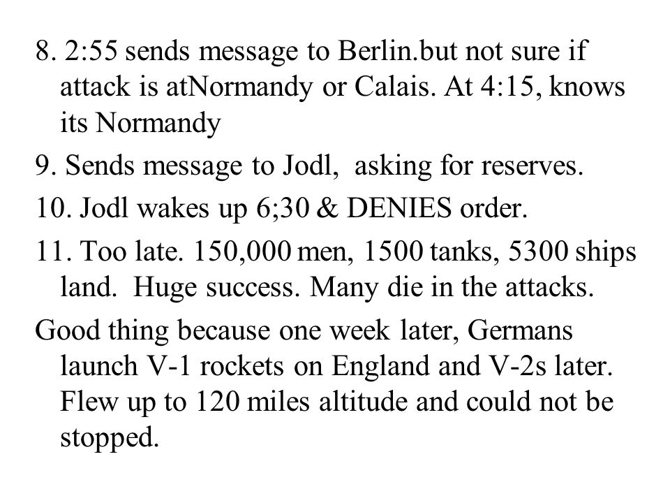 8. 2:55 sends message to Berlin