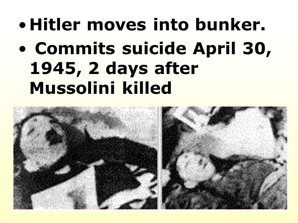 Hitler moves into bunker.