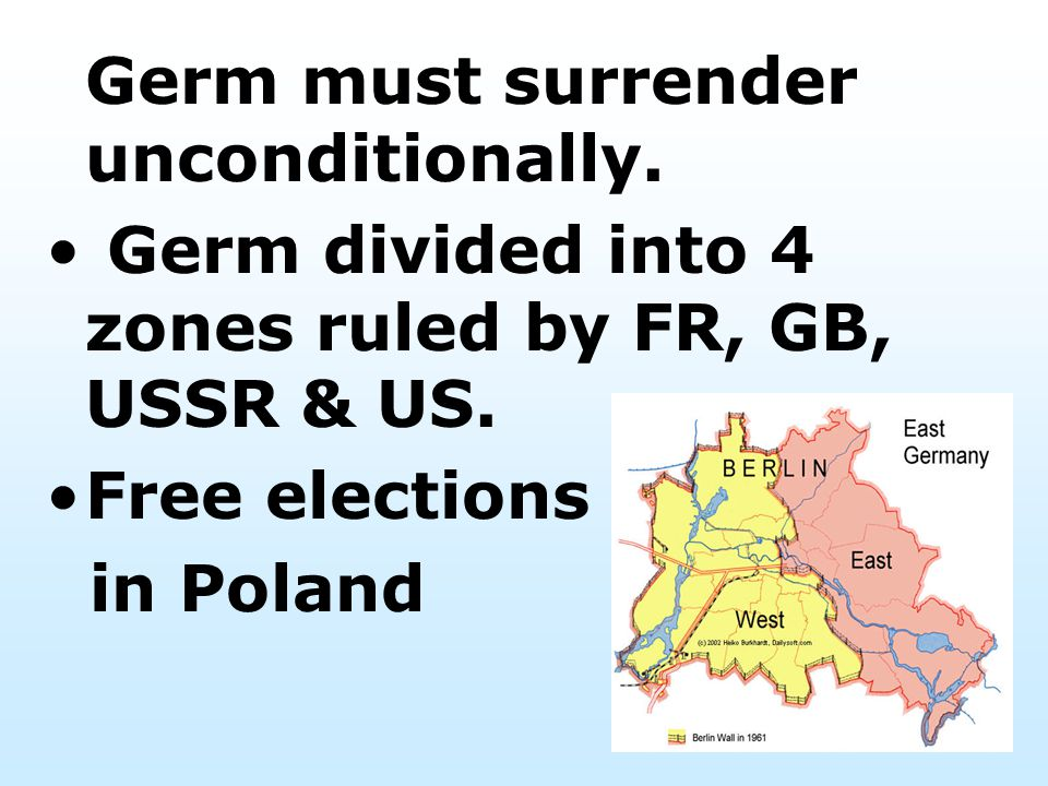 Germ divided into 4 zones ruled by FR, GB, USSR & US.