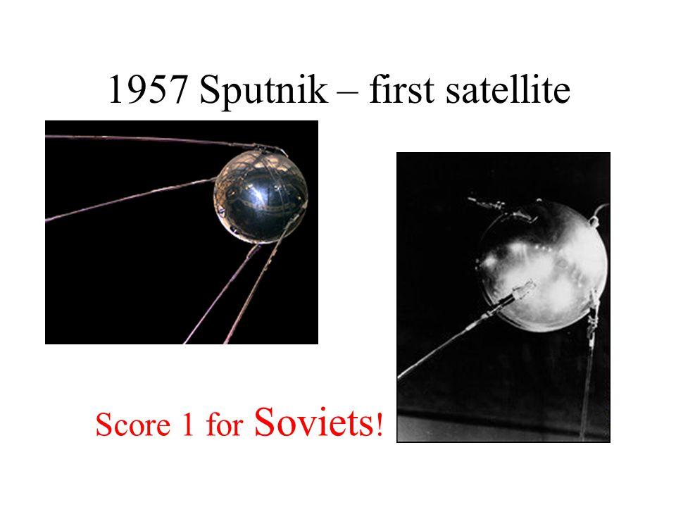 1957 Sputnik – first satellite