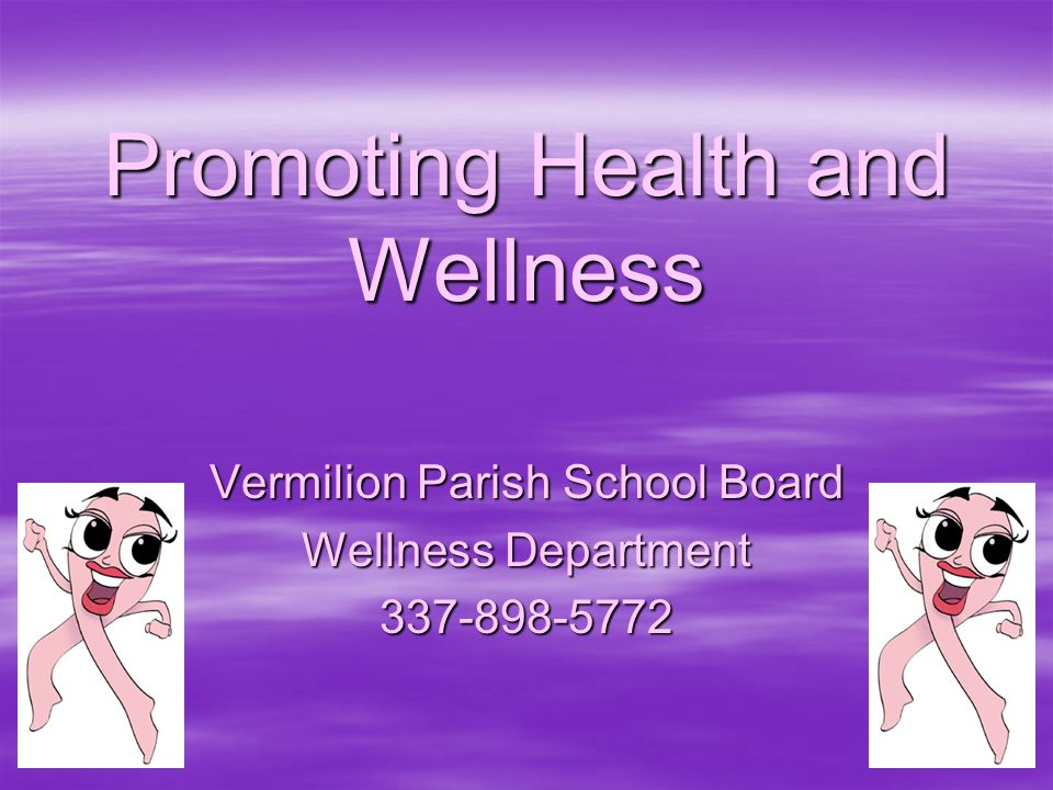 Promoting Health and Wellness