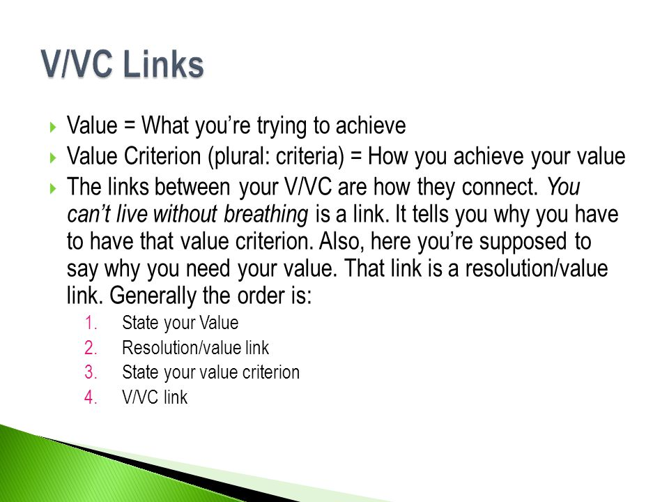 V/VC Links Value = What you're trying to achieve