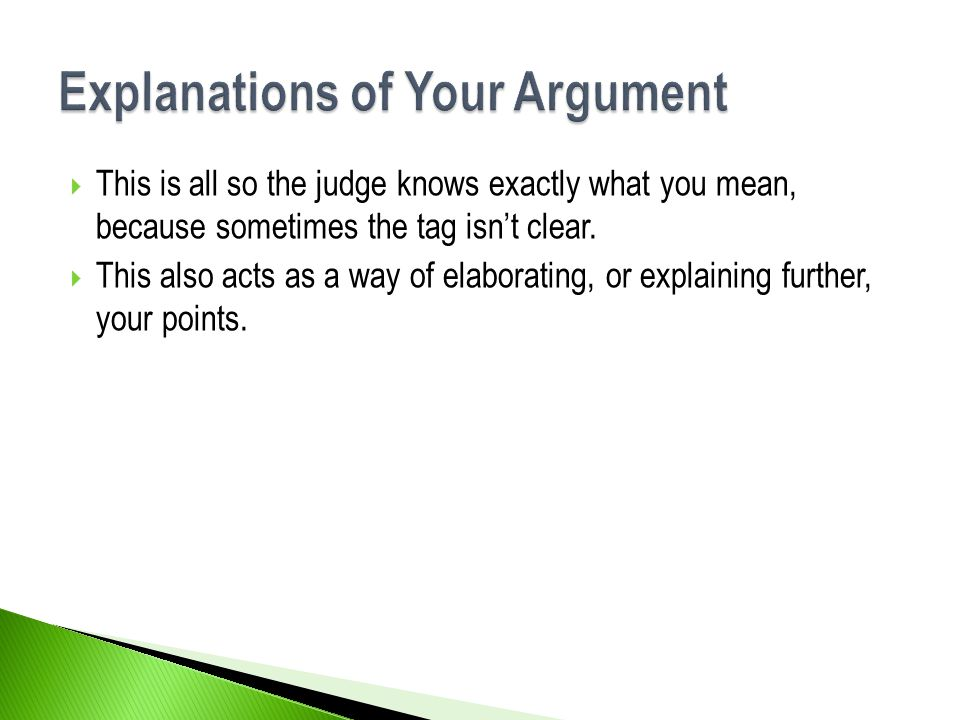 Explanations of Your Argument