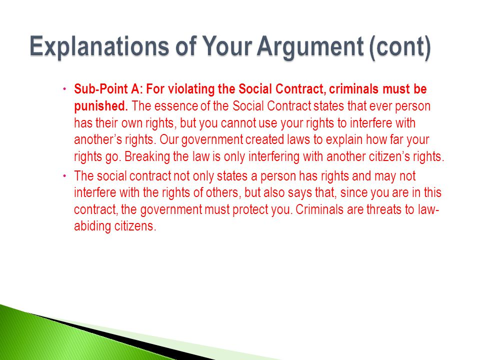 Explanations of Your Argument (cont)