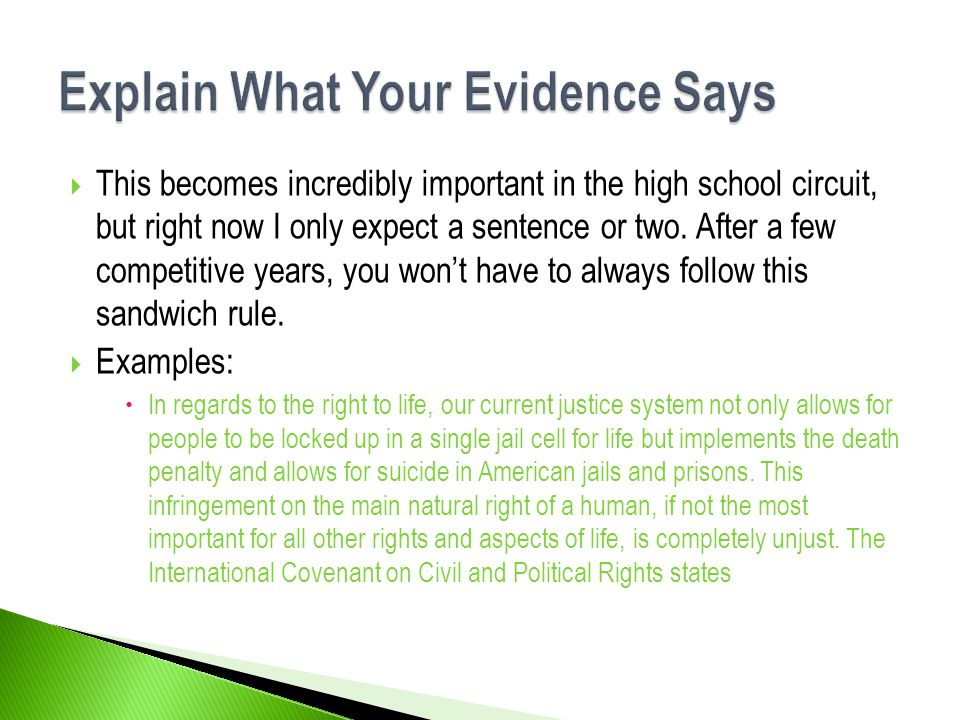 Explain What Your Evidence Says
