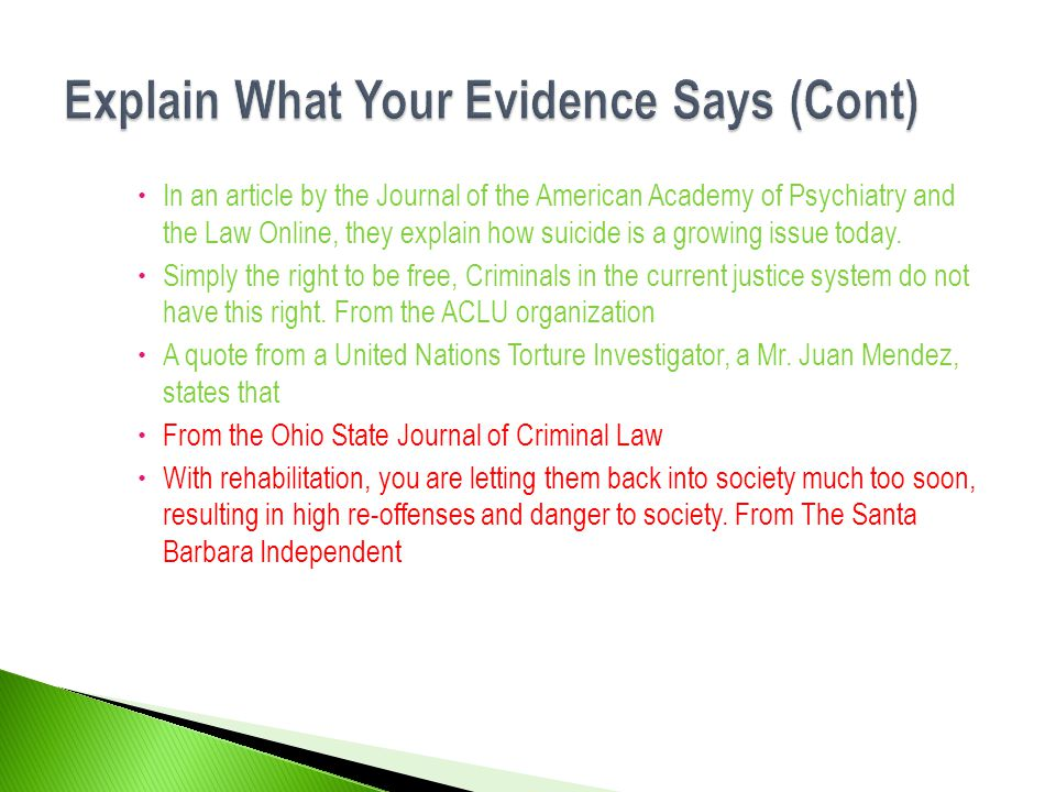 Explain What Your Evidence Says (Cont)
