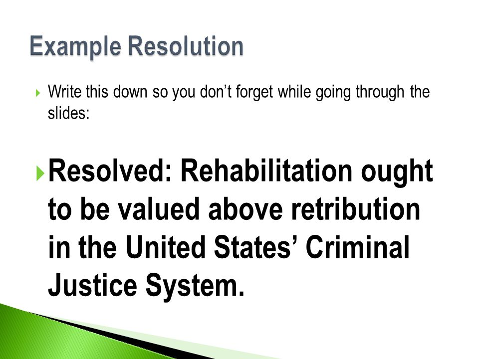 Example Resolution Write this down so you don't forget while going through the slides: