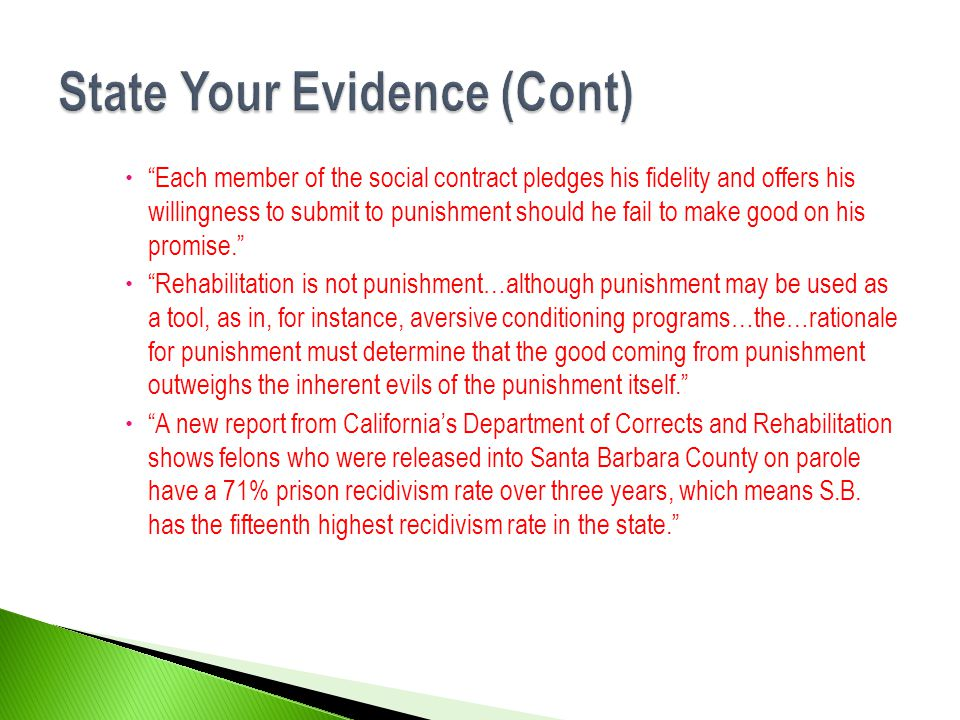State Your Evidence (Cont)