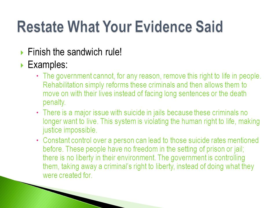 Restate What Your Evidence Said