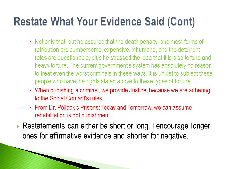 Restate What Your Evidence Said (Cont)