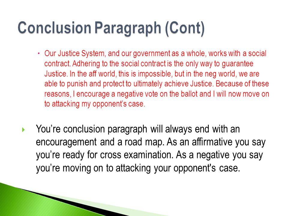 Conclusion Paragraph (Cont)