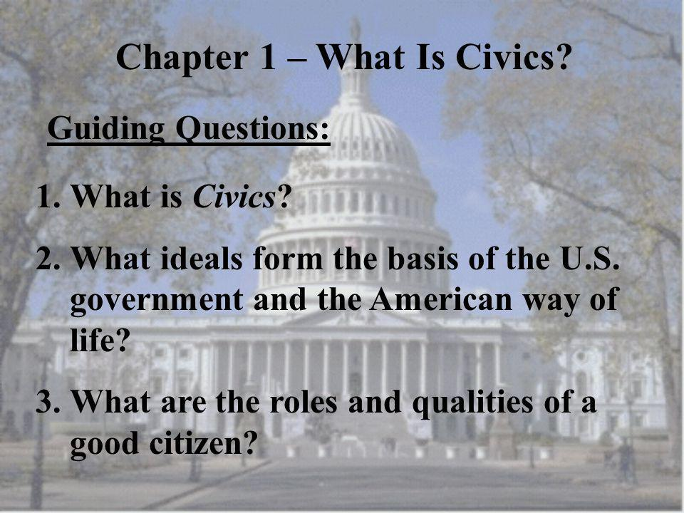 Chapter 1 – What Is Civics