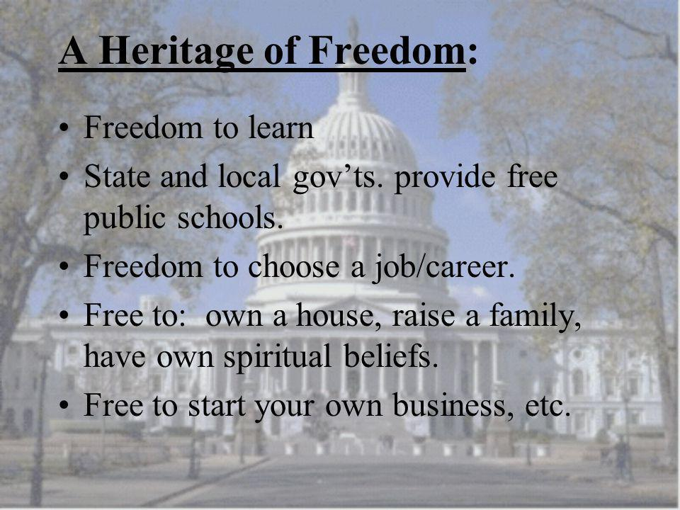 A Heritage of Freedom: Freedom to learn