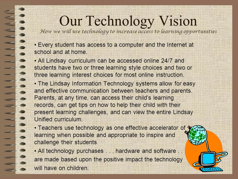 Our Technology Vision How we will use technology to increase access to learning opportunities