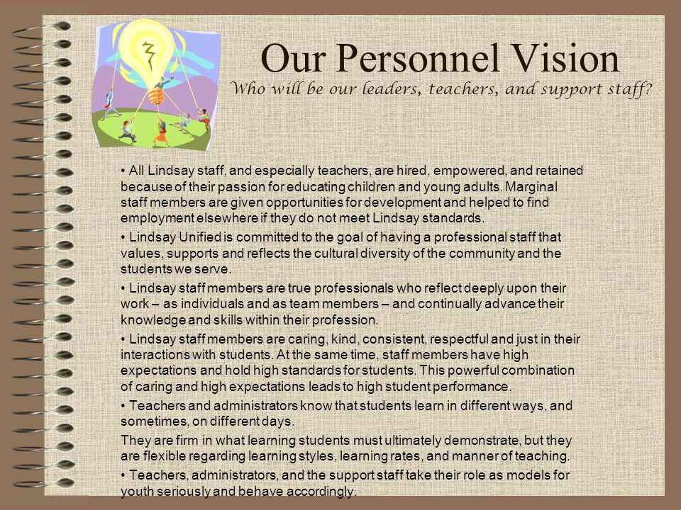 Our Personnel Vision Who will be our leaders, teachers, and support staff