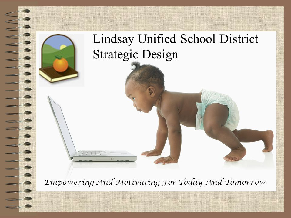 Lindsay Unified School District Strategic Design