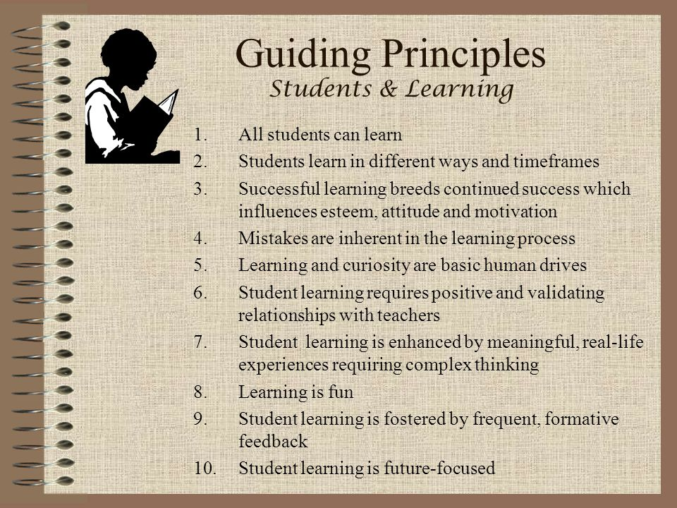 Guiding Principles Students & Learning